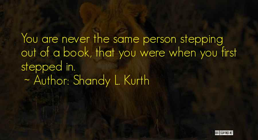 Shandy L. Kurth Quotes 2265003