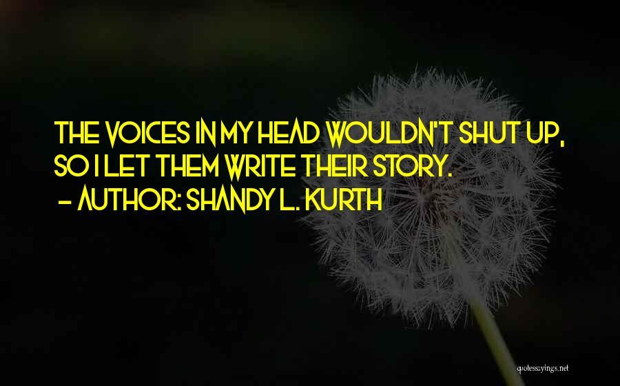 Shandy L. Kurth Quotes 227223