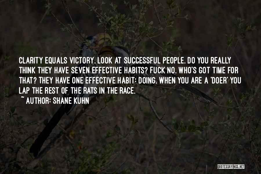 Shane Kuhn Quotes 1684145