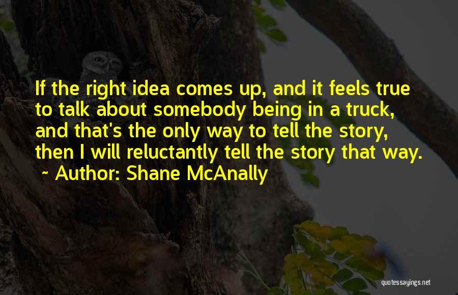 Shane McAnally Quotes 1080213