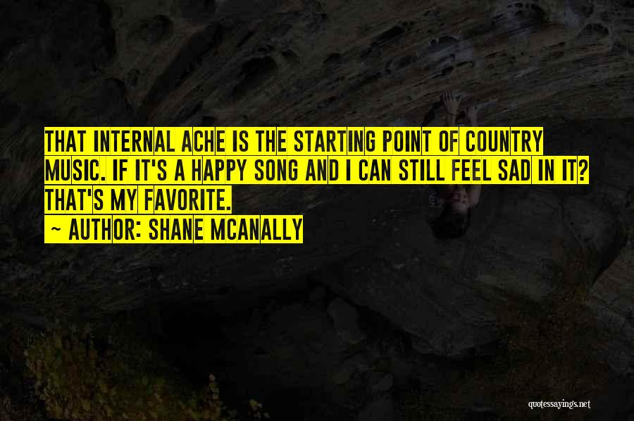 Shane McAnally Quotes 1315623