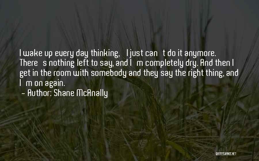 Shane McAnally Quotes 1397090