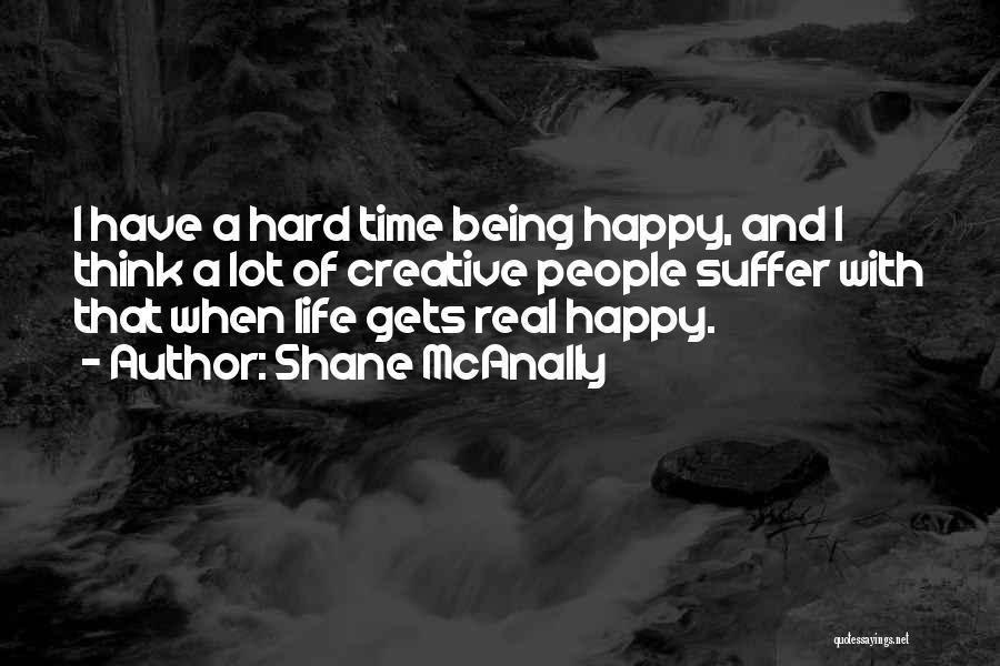 Shane McAnally Quotes 2108730