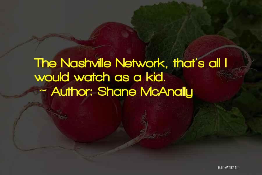 Shane McAnally Quotes 714103