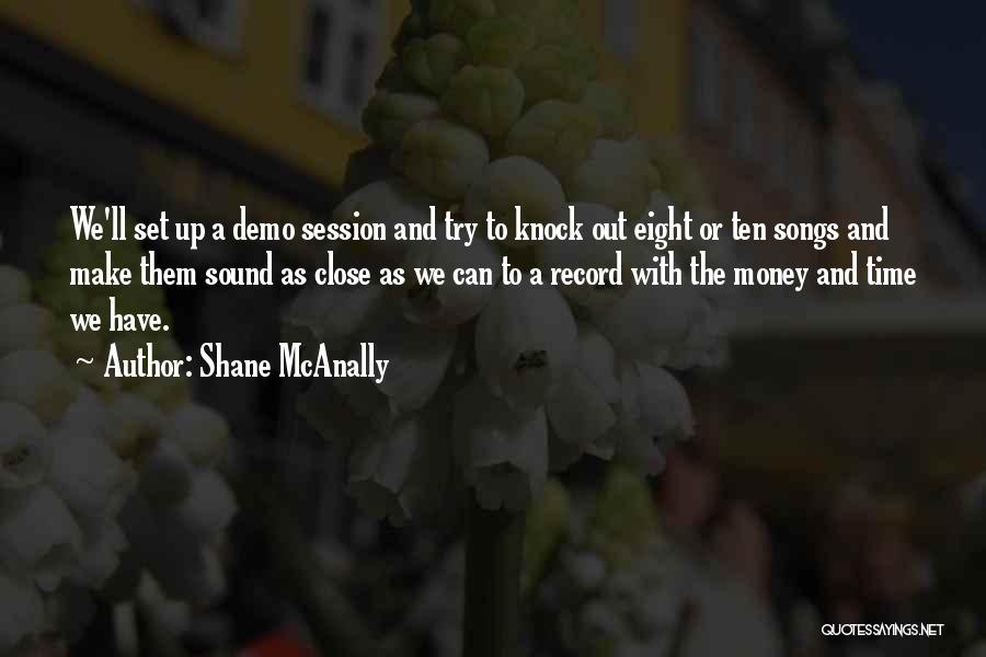 Shane McAnally Quotes 876430