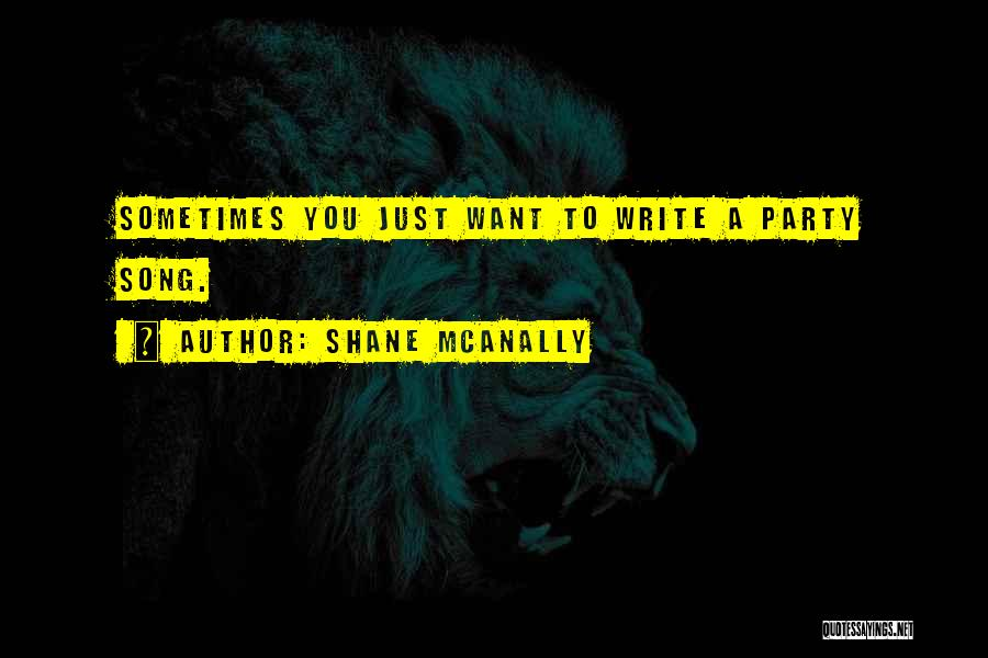 Shane McAnally Quotes 965115