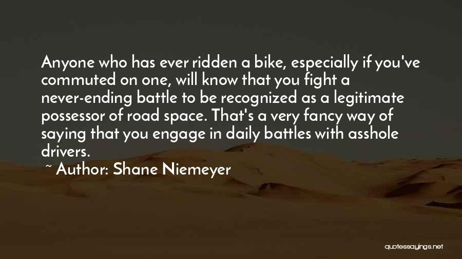 Shane Niemeyer Quotes 2104372
