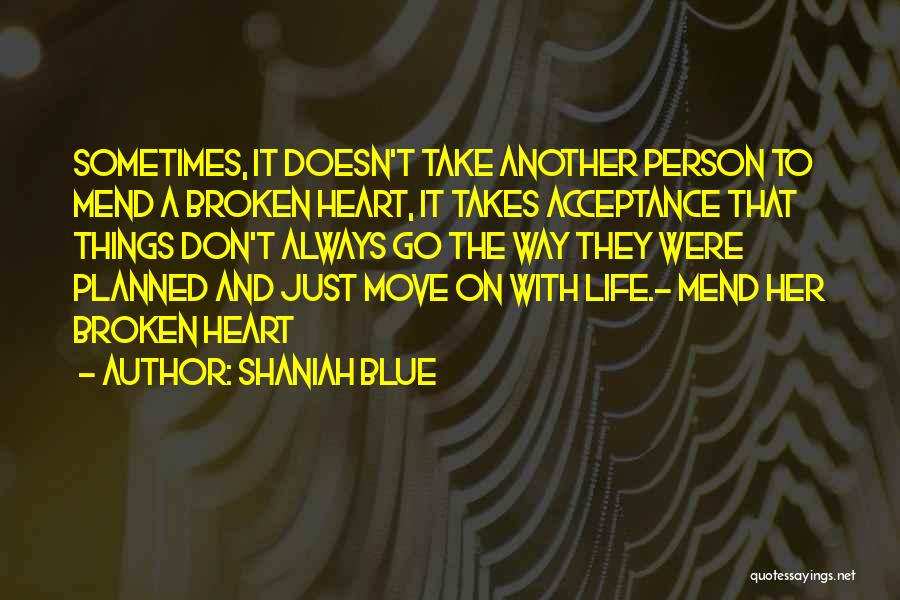 Shaniah Blue Quotes 1445350