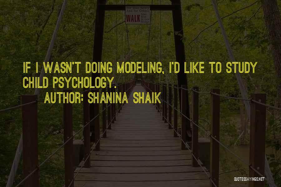 Shanina Shaik Quotes 1821442