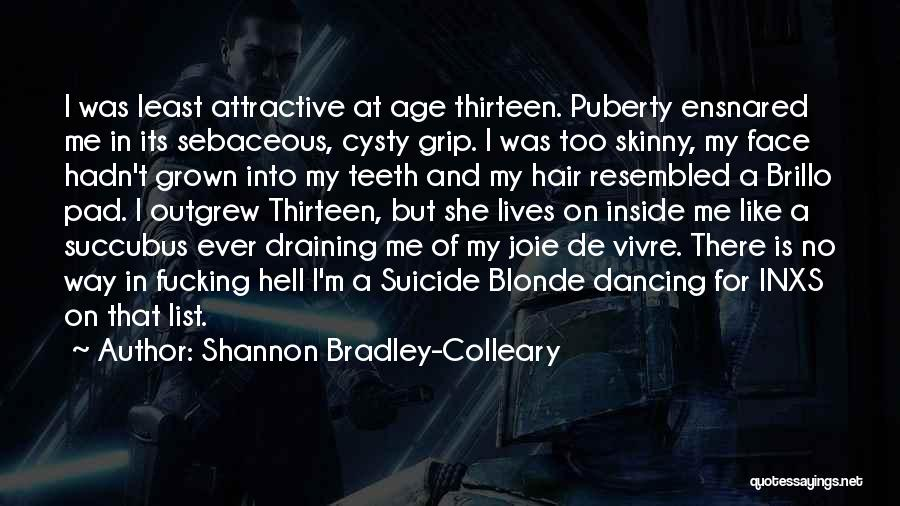 Shannon Bradley-Colleary Quotes 1049570