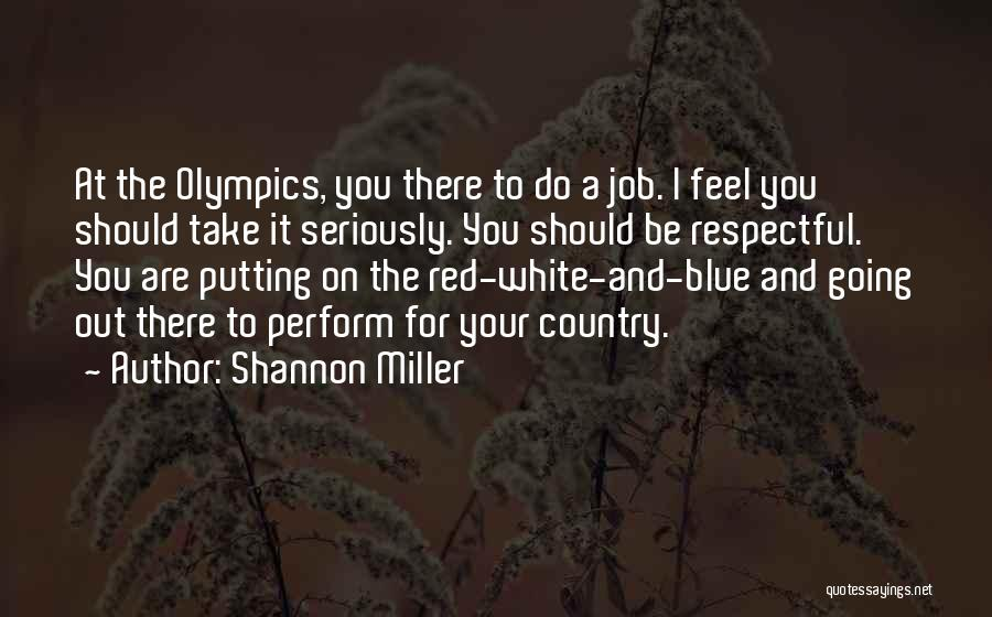 Shannon Miller Quotes 1014594