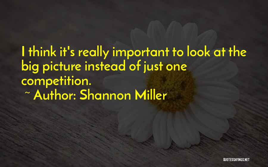 Shannon Miller Quotes 1242901