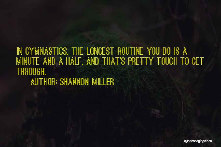 Shannon Miller Quotes 1520551