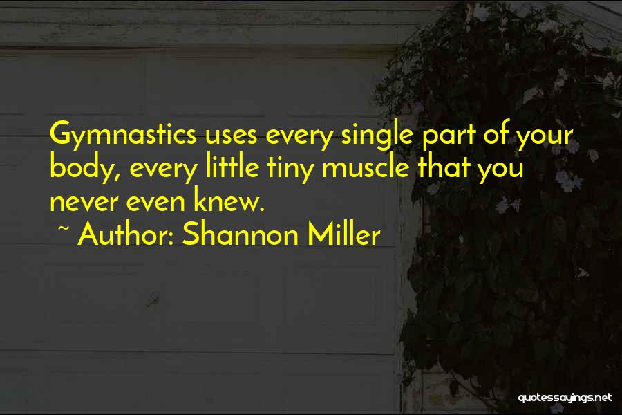 Shannon Miller Quotes 1653867