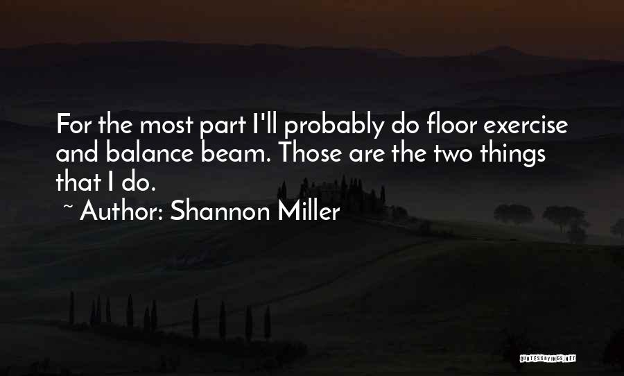 Shannon Miller Quotes 2155994