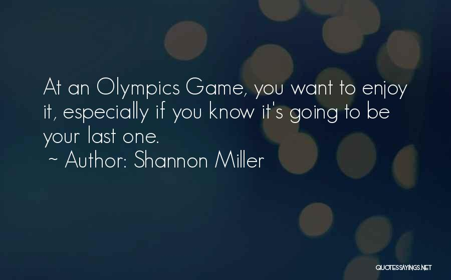 Shannon Miller Quotes 251294