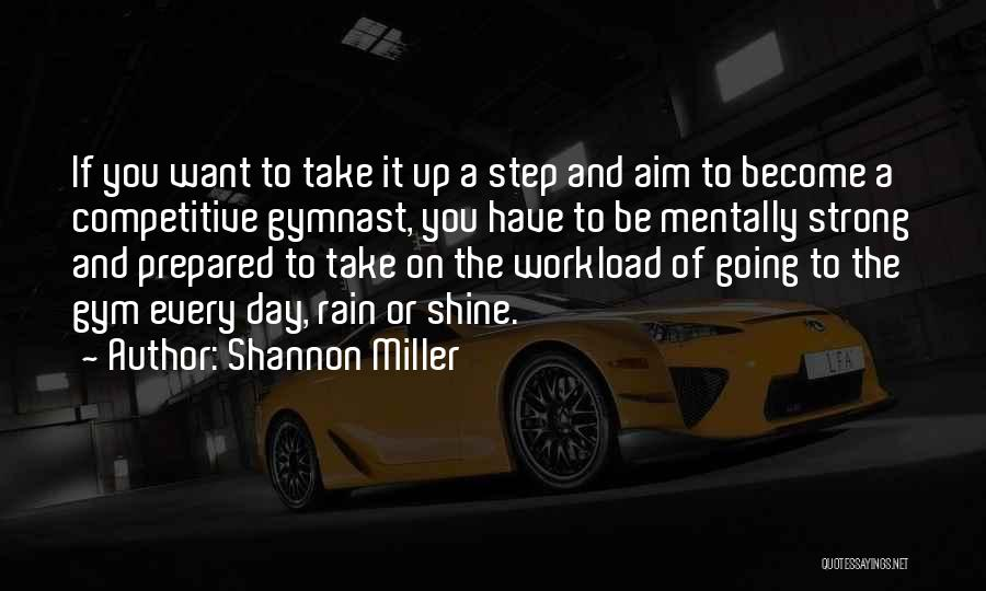 Shannon Miller Quotes 504420