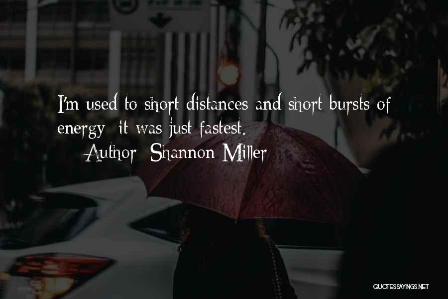 Shannon Miller Quotes 626910