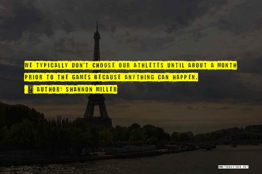Shannon Miller Quotes 748369