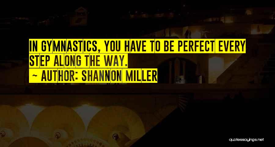 Shannon Miller Quotes 830303