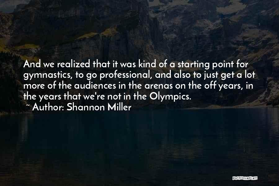 Shannon Miller Quotes 886462