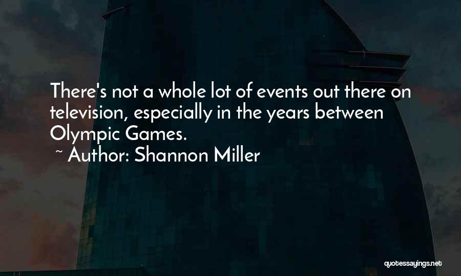 Shannon Miller Quotes 896328