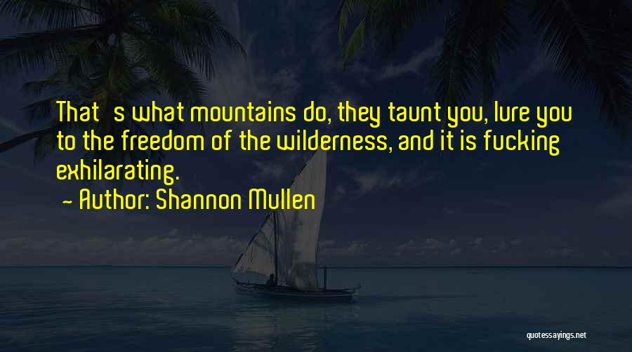 Shannon Mullen Quotes 1316993
