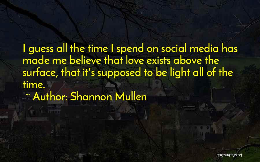 Shannon Mullen Quotes 1863469