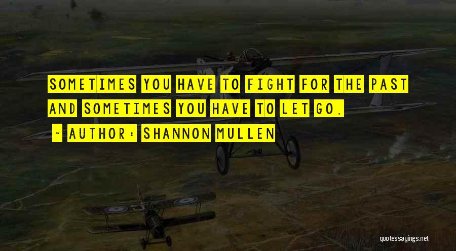 Shannon Mullen Quotes 1986275