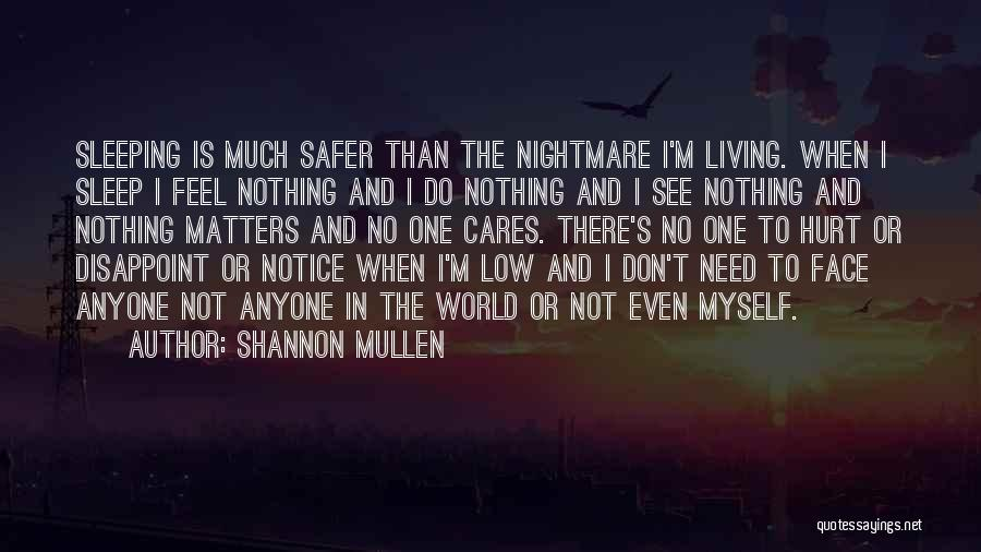 Shannon Mullen Quotes 2000438