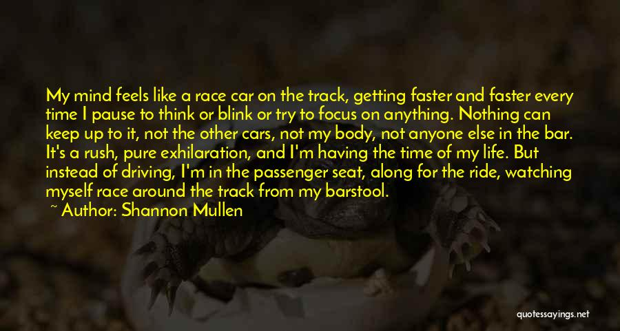 Shannon Mullen Quotes 2115563