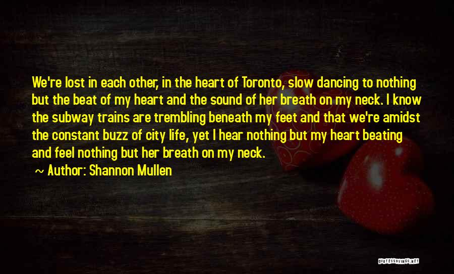 Shannon Mullen Quotes 268087