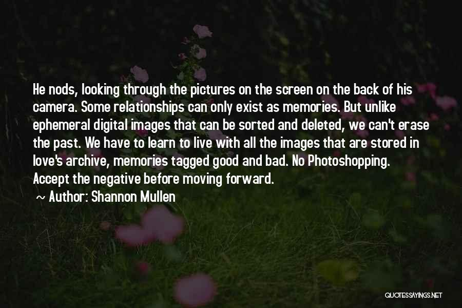 Shannon Mullen Quotes 384376