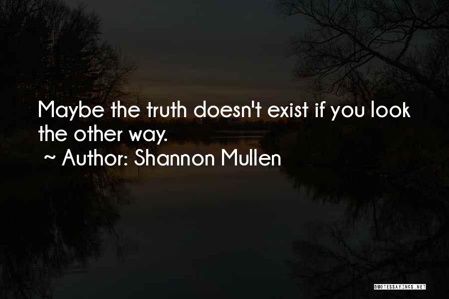 Shannon Mullen Quotes 446052