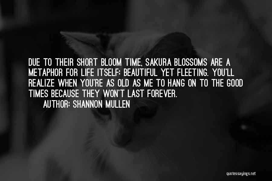 Shannon Mullen Quotes 774628