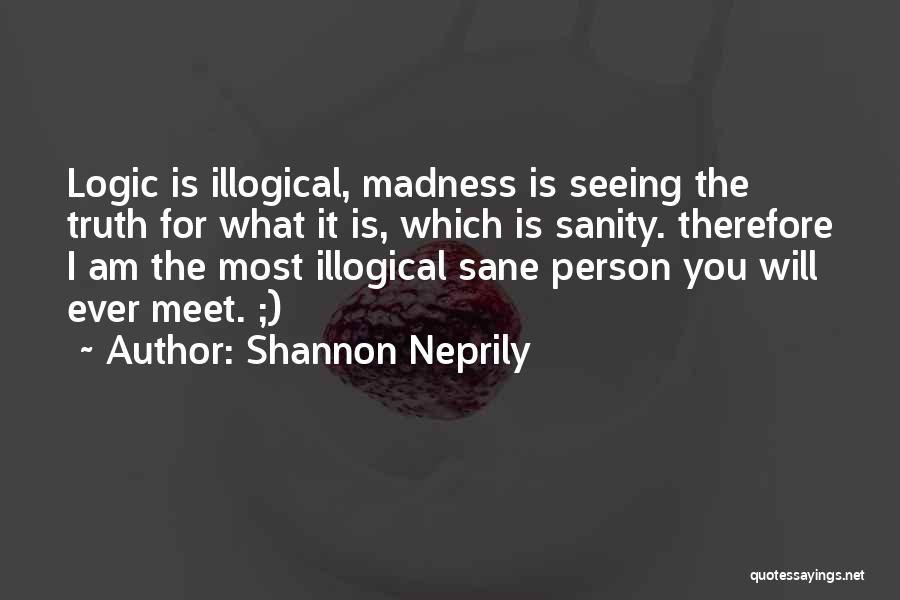 Shannon Neprily Quotes 1648503