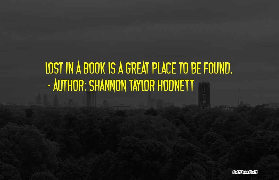 Shannon Taylor Hodnett Quotes 891436