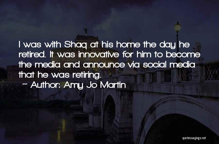 Shaq Quotes By Amy Jo Martin