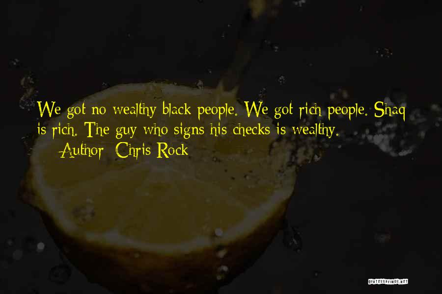 Shaq Quotes By Chris Rock
