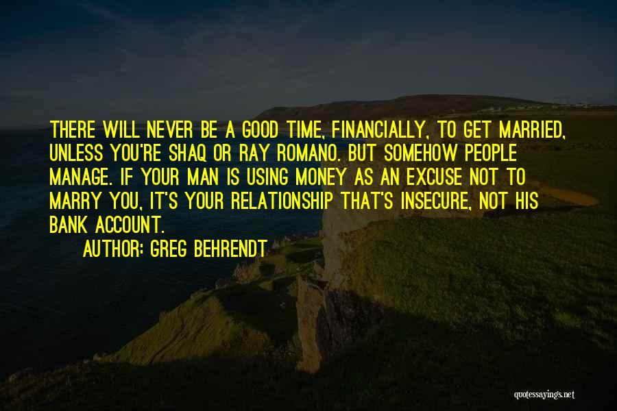 Shaq Quotes By Greg Behrendt