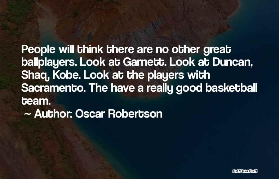 Shaq Quotes By Oscar Robertson