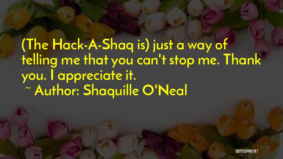 Shaq Quotes By Shaquille O'Neal