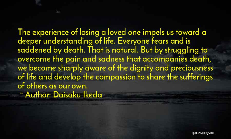 Share Your Sadness Quotes By Daisaku Ikeda