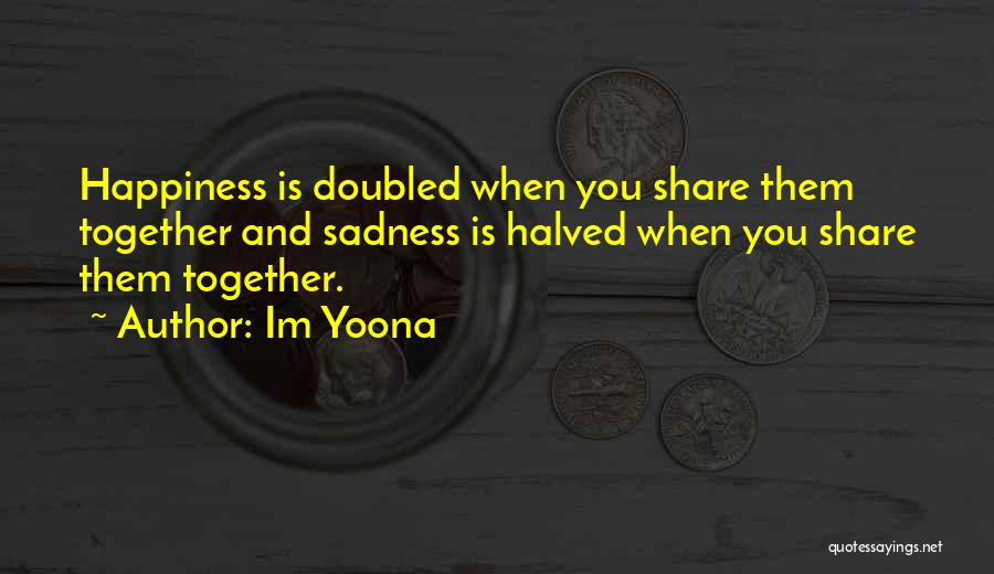 Share Your Sadness Quotes By Im Yoona