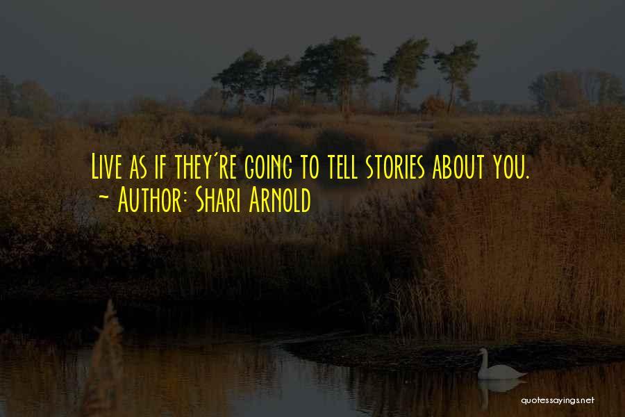 Shari Arnold Quotes 1628914