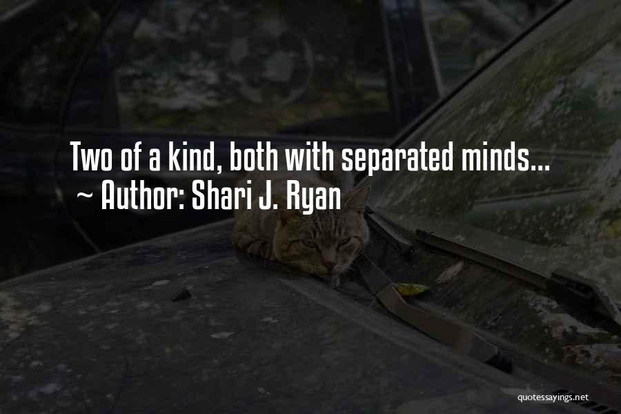 Shari J. Ryan Quotes 1909315