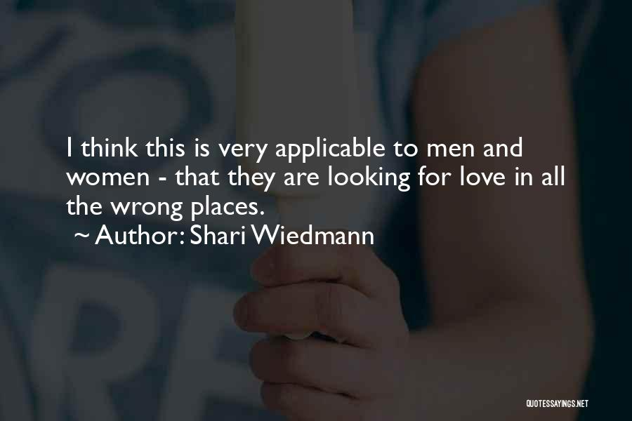 Shari Love Quotes By Shari Wiedmann