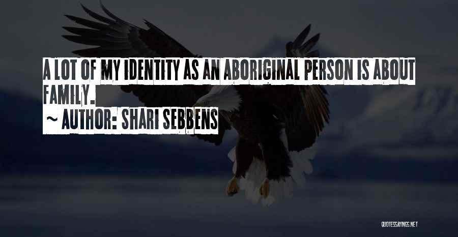 Shari Sebbens Quotes 1563252