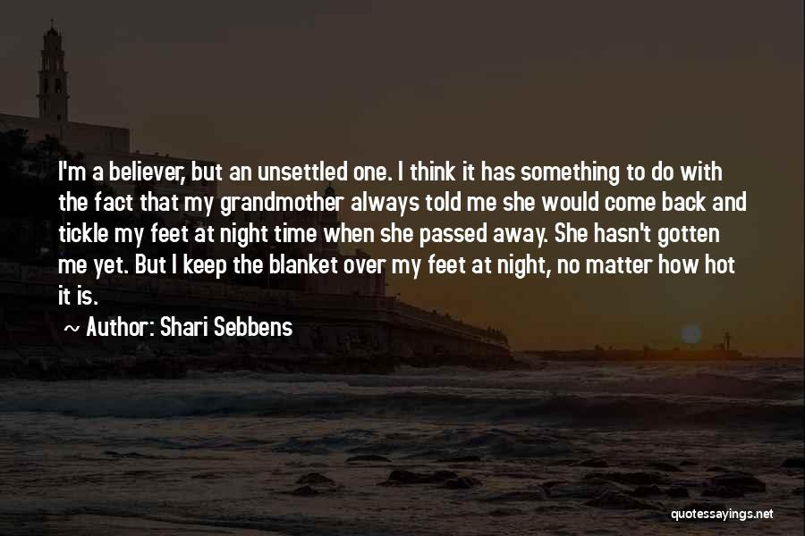 Shari Sebbens Quotes 2107564