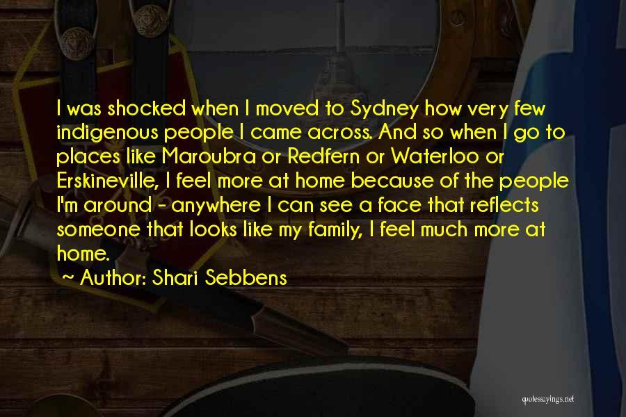 Shari Sebbens Quotes 309663